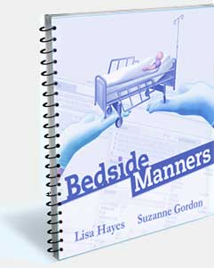Bedside Manners, The Play